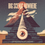Review: Big Scenic Nowhere - Dying On The Mountain