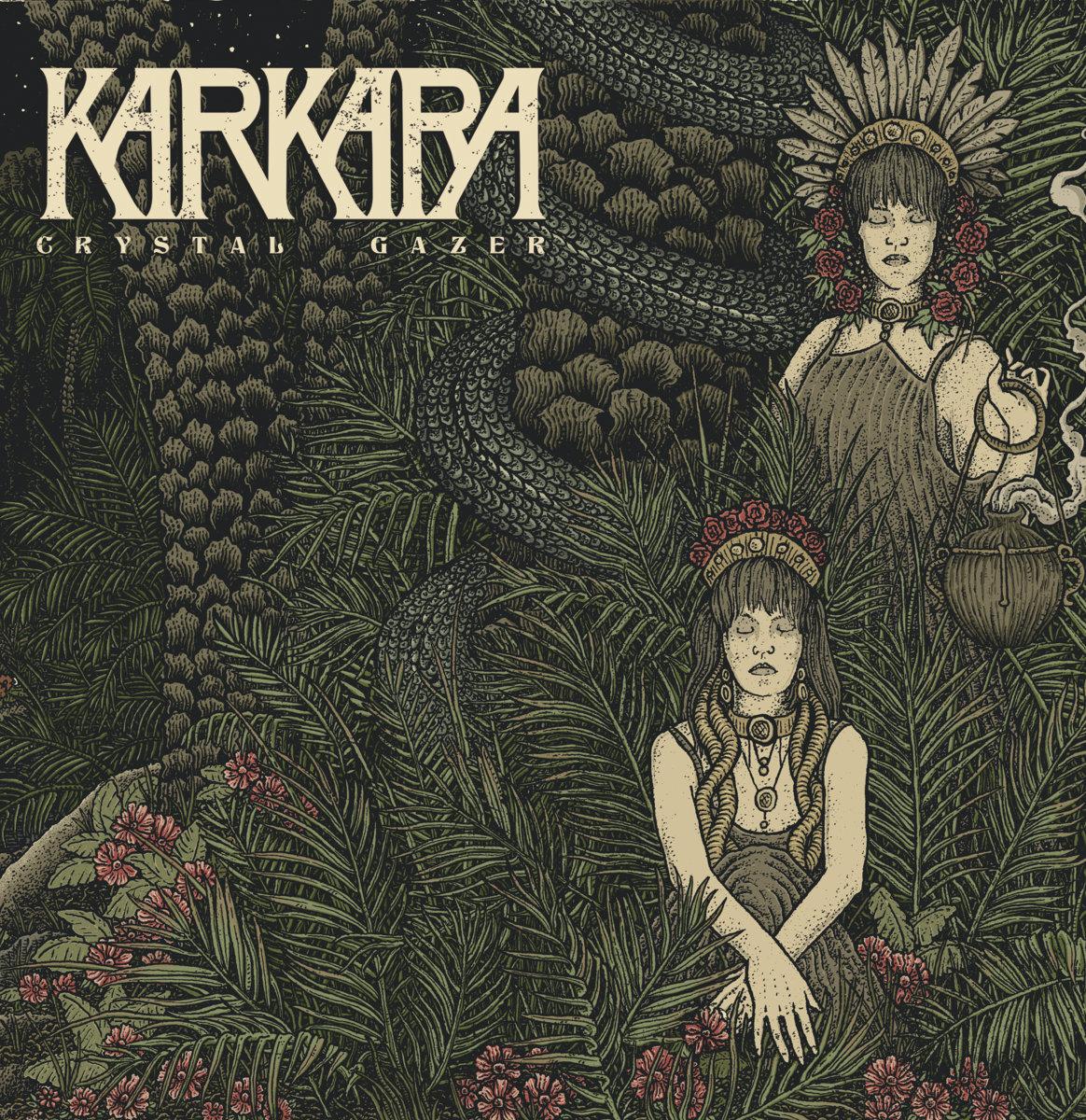 KARKARA - Crystal Gazer
