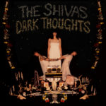Review: The Shivas - Dark Thoughts