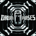 Review: Dream Phases - So Long, Yesterday