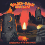 Review: Golden Dawn Arkestra - Darkness Falls on the Edge of Time