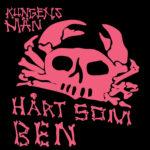 Review: Kungens Män - Hårt Som Ben