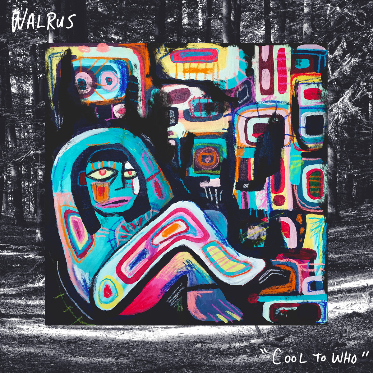 Walrus - Cool to Who