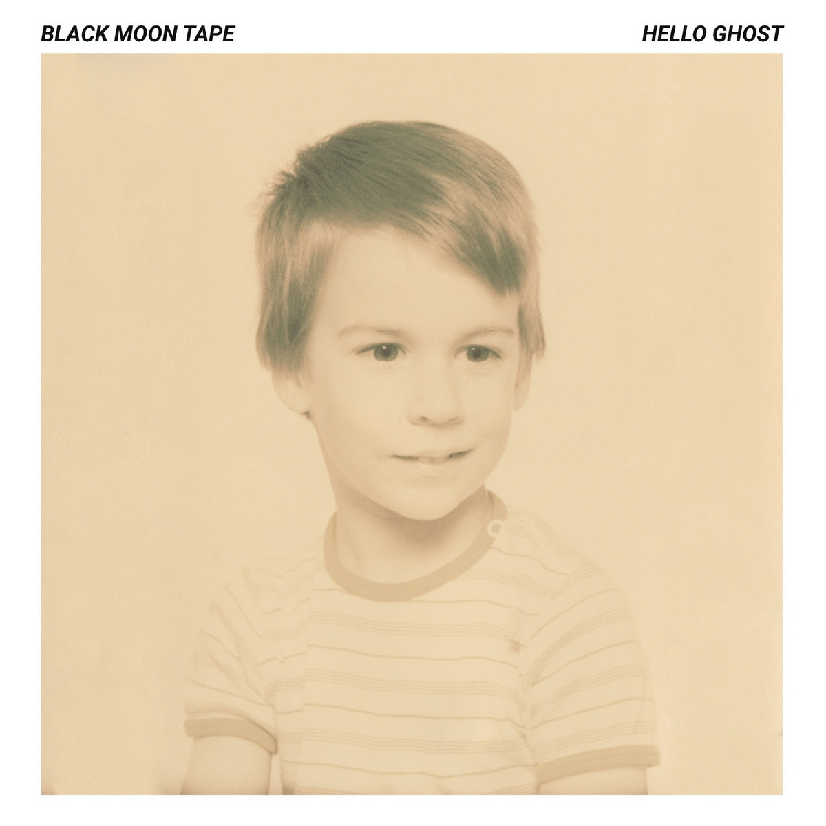 Black Moon Tape - Hello Ghost
