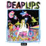 Neuer Song: Deap Lips - Home Thru Hell
