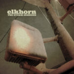Review: Elkhorn - The Storm Sessions