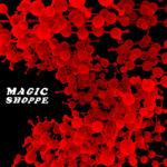 Neue Single: Magic Shoppe - Doppelgänger/S.F.O.