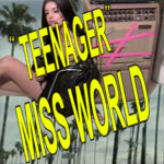 Video: Miss World - Teenager