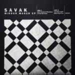 Neue EP: SAVAK - Mirror Maker