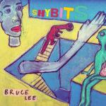Video: Shybits - Bruce Lee