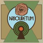Neuer Song: Arbouretum - A Prism In Reverse