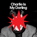 Neuer Song: Traffik Island - Charlie Is My Darling
