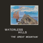 Review:  Waterless Hills - The Great Mountain