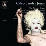 Review: Caleb Landry Jones - The Mother Stone