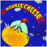 Neue Single: Double Cheese - Mash Potatoes​/​The Ants