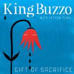 Review: King Buzzo - Gift Of Sacrifice