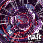 Review: MOUSE - Reverse : Universe
