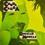 Neuer Song: Chupa Cabra - Russian Models
