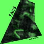 Neuer Song: FACS - In A Memory