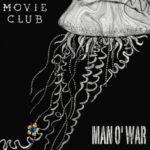 Review: Movie Club - Man o' War