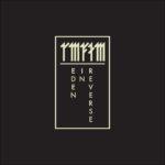 Neuer Song: RMFTM - Eden In Reverse