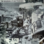 Neuer Mix: CCR Headcleaner Productions - 2020 Vol. 1: The Scourging of San Francisco