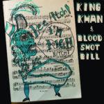 Neue Single: King Khan & Bloodshot Bill - I'm Rich Bitch/Bee Atch