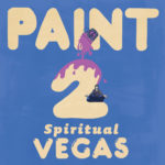 Review: PAINT - Spiritual Vegas