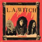 Neuer Song: L.A. Witch - Gen-Z