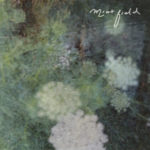 Review: Mint Field - Sentimiento Mundial