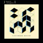 Review: Basic Shapes - Clockwork Organs