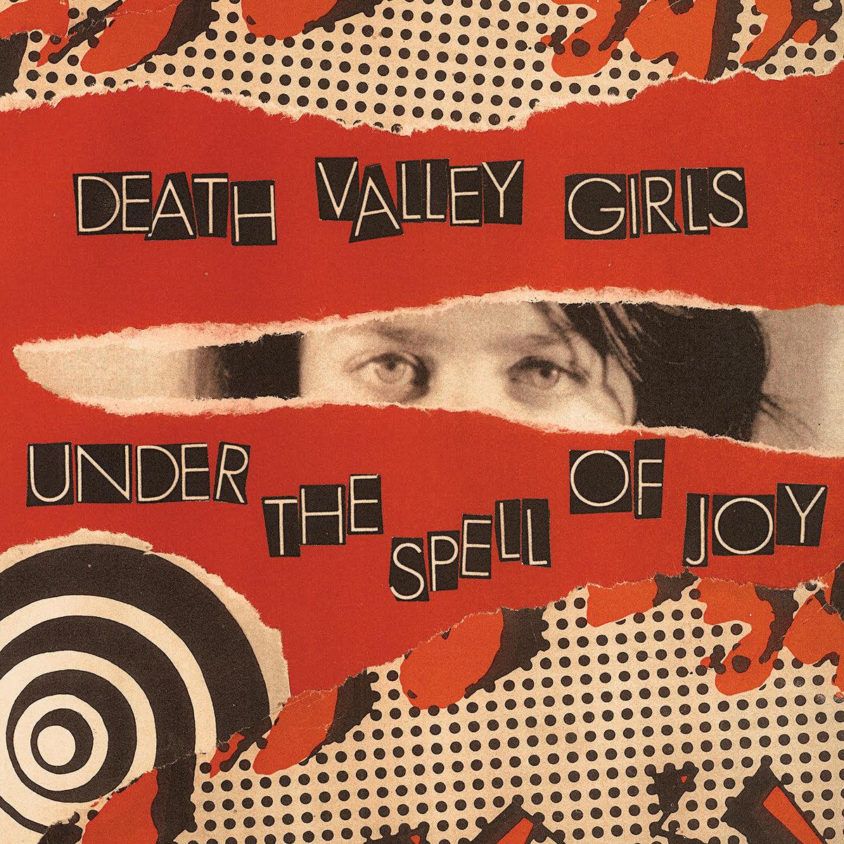 Death Valley Girls - Under the Spell of Joy