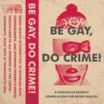 Neuer Sampler: Be Gay, Do Crime!