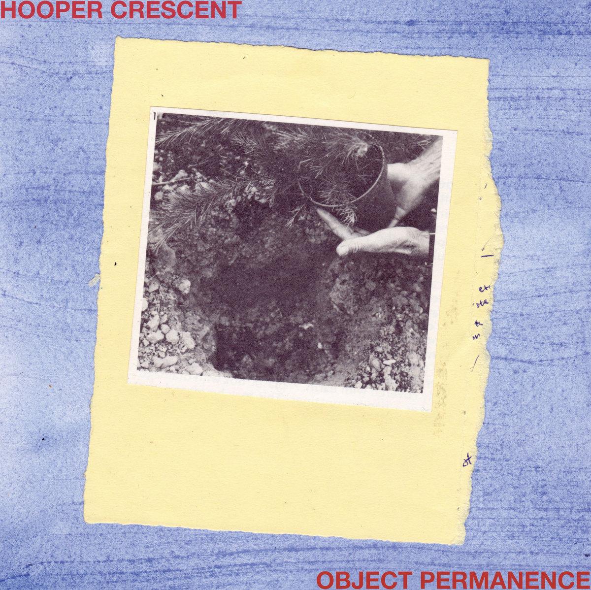 Hooper Crescent - Object Permanence