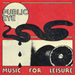 Review: Public Eye - Music For Leisure