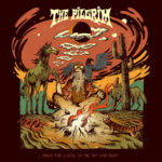 Review: The Pilgrim - ...From The Earth To The Sky And Back