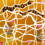 Neuer Song: Bananagun - Out of Reach (Maston Remix)
