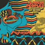 Video: Garcia Peoples - One at a Time