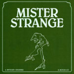 Neuer Song: Mister Strange - Without A Warning