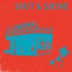 Review: Shit and Shine - Malibu Liquor Store