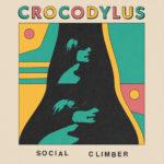 Neuer Song: Crocodylus - Social Climber