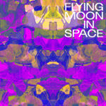 Review: Flying Moon In Space - dto.