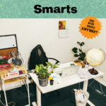 Review: Smarts - Who Needs Smarts, Anyway?
