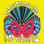 Review: Demolition Doll Rods - Into The Brave