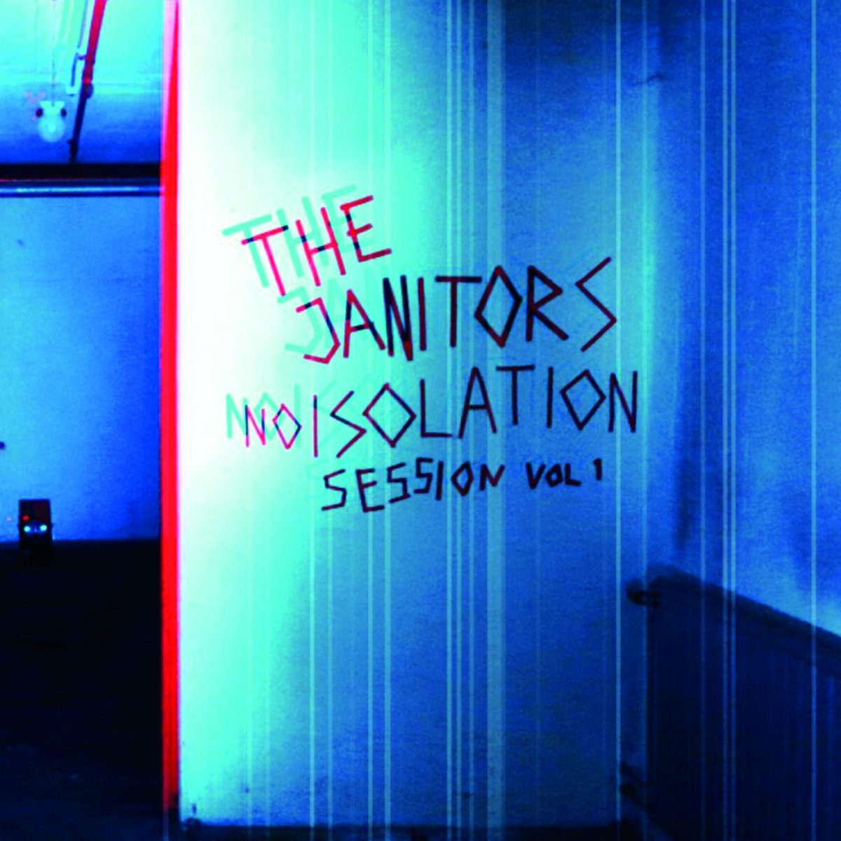 The Janitors - Noisolation Sessions Vol.1