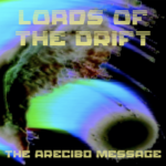 Review: Lords of the Drift - The Arecibo Message