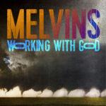 Neue Songs: Melvins - I Fuck Around / Bouncing Rick