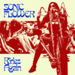 Review: Sonic Flower - Rides Again