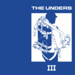 Review: The Unders - III