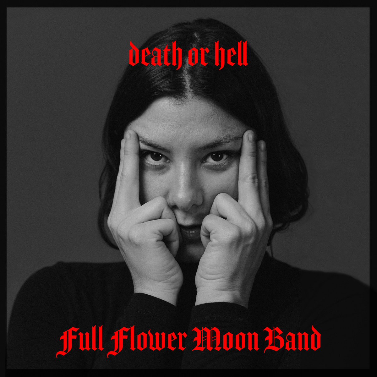 Full Flower Moon Band - Death or Hell